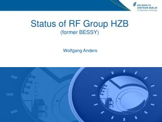 Status of RF Group HZB (former BESSY)