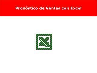 Pron�stico de Ventas con Excel
