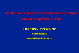 Mechanism of superior cardiovascular protection: Clinical perspective on LIFE