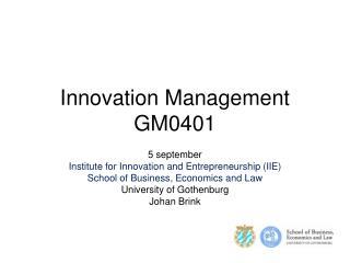Innovation Management GM0401