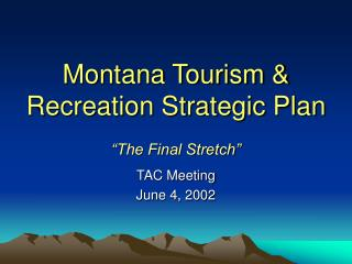 Montana Tourism & Recreation Strategic Plan