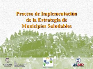 Proceso de Implementaci�n de la Estrategia de Municipios Saludables
