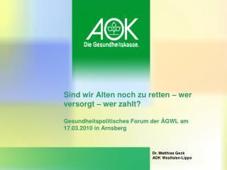 Dr. Matthias Geck AOK Westfalen-Lippe