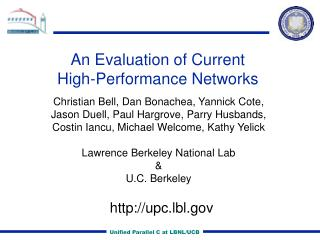 An Evaluation of Current  High-Performance Networks