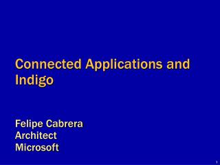 Connected Applications and Indigo