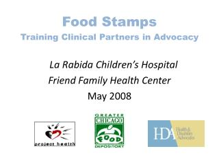 Food Stamps Training Clinical Partners in Advocacy La  Rabida  Children's Hospital