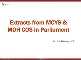 Extracts from MCYS & MOH COS in Parliament