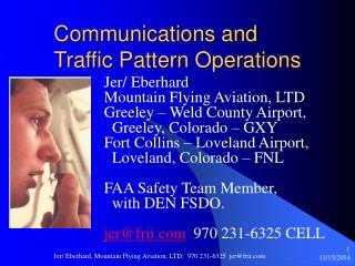 Communications and  Traffic Pattern Operations