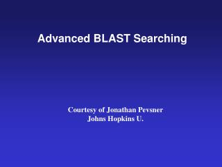 Advanced BLAST Searching