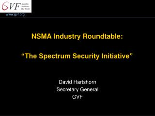 "NSMA Industry Roundtable: ""The Spectrum Security Initiative"""