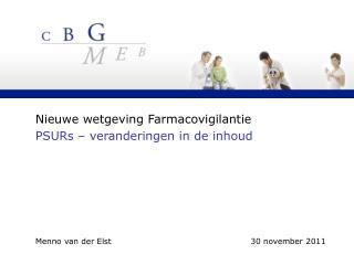 Nieuwe wetgeving Farmacovigilantie PSURs – veranderingen in de inhoud