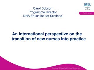 Carol Dobson  Programme Director NHS Education for Scotland