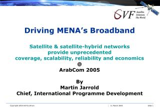 Driving MENA's Broadband Satellite & satellite-hybrid networks provide unprecedented