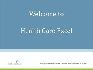 Welcome to  Health Care Excel