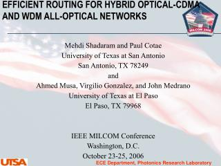 EFFICIENT ROUTING FOR HYBRID OPTICAL-CDMA AND WDM ALL-OPTICAL NETWORKS