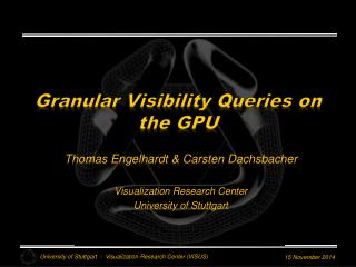 Granular  Visibility Queries  on  the  GPU