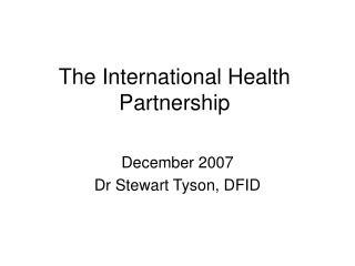 The International Health Partnership