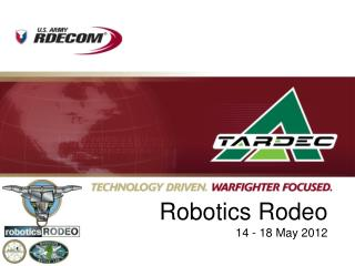 Robotics  Rodeo 14 - 18 May 2012
