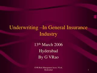 Underwriting –In General Insurance Industry