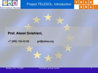 Project TELESOL. Introduction