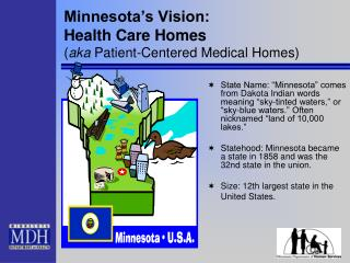 Minnesota's Vision: Health Care Homes  ( aka  Patient-Centered Medical Homes)