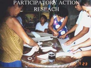 PARTICIPATORY ACTION RESEACH