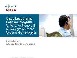 Cisco Leadership Fellows Program- Criteria for Nonprofit or Non-government Organization projects