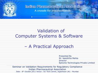 Validation of  Computer Systems & Software  – A Practical Approach