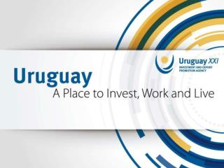 URUGUAY The best  place  to live The best  place  to invest