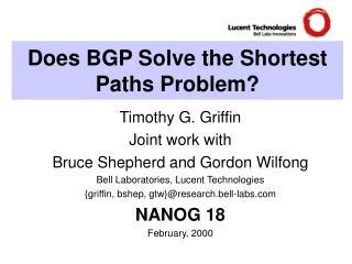Does BGP Solve the Shortest Paths Problem?