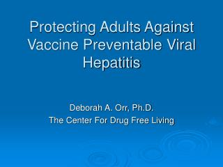 Protecting Adults Against Vaccine Preventable Viral Hepatitis