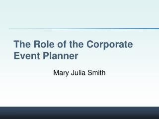 The Role of the Corporate Event Planner