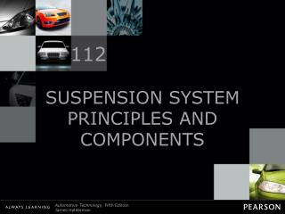 SUSPENSION SYSTEM PRINCIPLES AND COMPONENTS