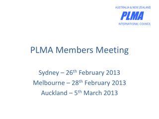 PLMA Members Meeting