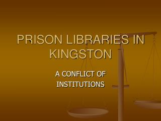 PRISON LIBRARIES IN KINGSTON