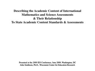 Describing the Academic Content of International  Mathematics and Science Assessments