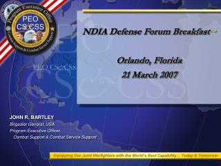NDIA Defense Forum Breakfast ~ Orlando, Florida 21 March 2007