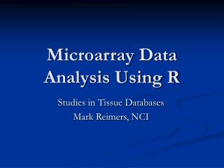 Microarray Data Analysis Using R