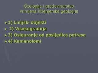 Geologija i građevinarstvo Primjena inženjerske geologije