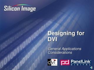 Designing for DVI
