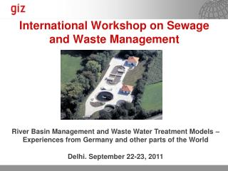 International Workshop on Sewage and Waste Management