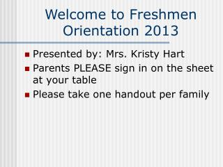 Welcome to Freshmen Orientation 2013