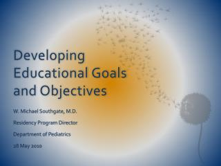 Developing Educational Goals and Objectives