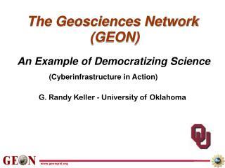 The Geosciences Network  (GEON)