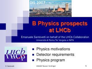 B Physics prospects  at LHCb