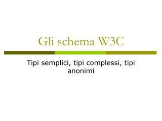 Gli schema W3C