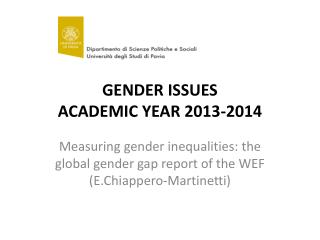 GENDER ISSUES ACADEMIC YEAR 2013-2014
