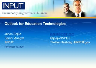 Outlook for Education Technologies
