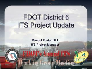 FDOT District 6 ITS Project Update