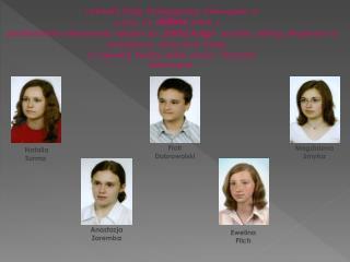 Uchwałą Rady Pedagogicznej Gimnazjum w Jedliczu